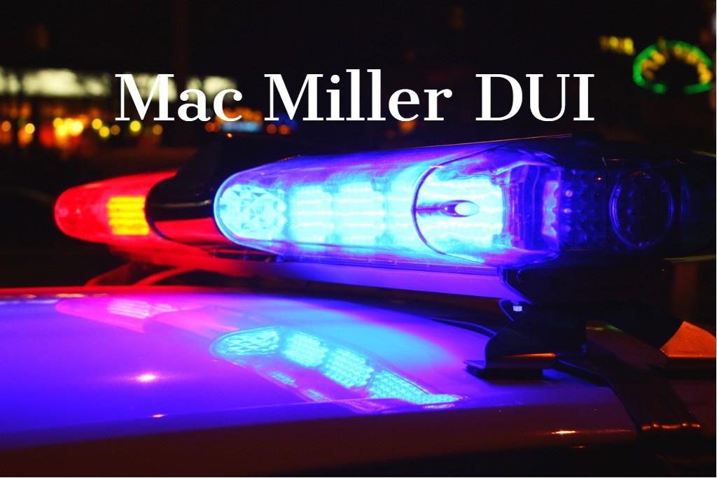 Mac Miller DUI Arrest